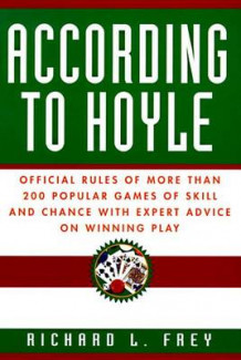 According to Hoyle av Richard L. Frey og Edmond Hoyle (Heftet)