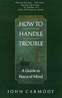 How to Handle Trouble av John Carmody (Heftet)