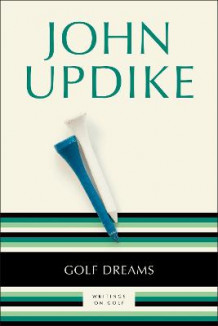 Golf Dreams av John Updike (Heftet)