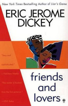 Friends and Lovers av Eric Jerome Dickey (Heftet)