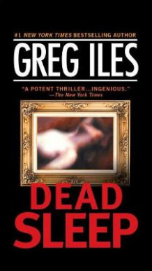 Dead Sleep av Greg Iles (Heftet)