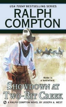 Showdown at Two-Bit Creek av Ralph Compton og Joseph A West (Heftet)