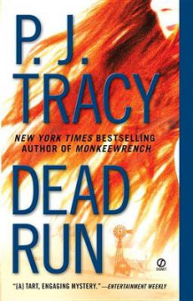 Dead Run av P J Tracy (Heftet)
