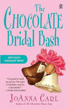 The Chocolate Bridal Bash av JoAnna Carl (Heftet)