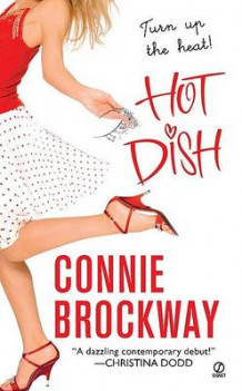 Hot Dish av Connie Brockway (Heftet)