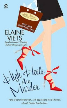 High Heels Are Murder av Elaine Viets (Heftet)