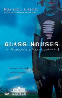Glass Houses av Rachel Caine (Heftet)