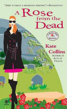 A Rose from the Dead av Kate Collins (Heftet)