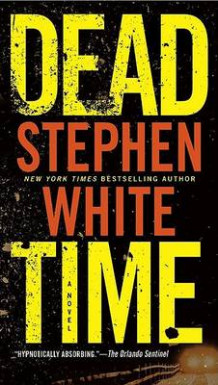 Dead Time av Stephen White (Heftet)