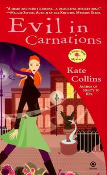 Evil in Carnations av Kate Collins (Heftet)