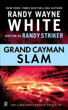 Grand Cayman Slam av Randy Striker og Randy Wayne White (Heftet)