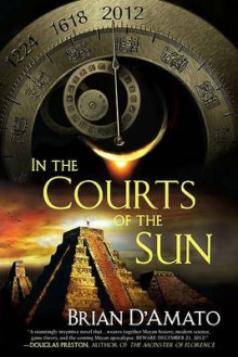 In the Courts of the Sun av Brian D'Amato (Heftet)