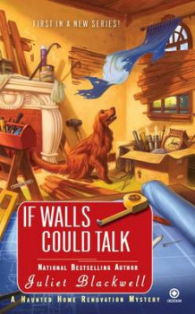 If Walls Could Talk av Juliet Blackwell (Heftet)