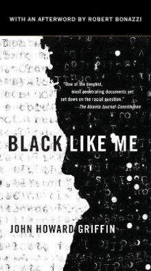 Black Like Me av John Howard Griffin (Heftet)