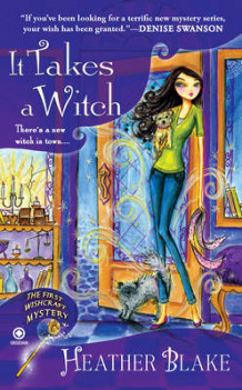 It Takes A Witch : A Wishcraft Mystery Book 1 av Heather Blake (Heftet)