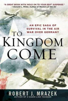 To Kingdom Come av Robert J Mrazek (Heftet)