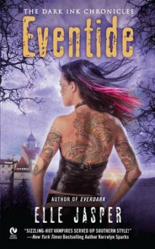 Eventide: The Dark Ink Chronicles Book 3 av Elle Jasper (Heftet)