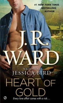 Heart of Gold av Jessica Bird og J R Ward (Heftet)
