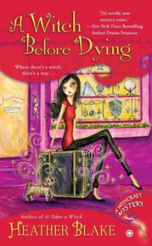 A Witch Before Dying av Heather Blake (Heftet)