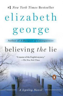 Believing the Lie av Elizabeth George (Heftet)