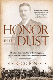 Honor in the Dust av Gregg Jones (Heftet)