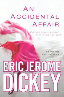An Accidental Affair av Eric Jerome Dickey (Heftet)