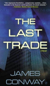 The Last Trade av James Conway (Heftet)