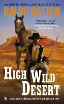High Wild Desert av Ralph Cotton (Heftet)