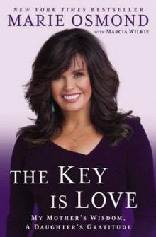 The Key Is Love av Marie Osmond (Heftet)