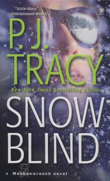 Snow Blind av P J Tracy (Heftet)