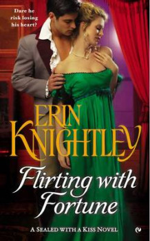Flirting with Fortune av Erin Knightley (Heftet)