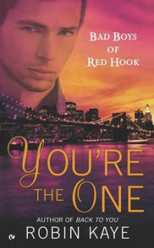 You're the One av Robin Kaye (Heftet)