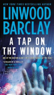 A Tap on the Window av Linwood Barclay (Heftet)