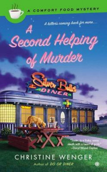 A Second Helping of Murder av Christine Wenger (Heftet)