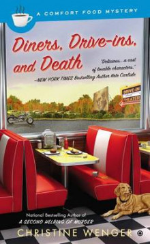 Diners, Drive-Ins, and Death av Christine Wenger (Heftet)