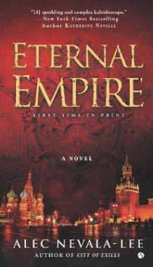 Eternal Empire av Alec Nevala-Lee (Heftet)