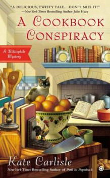 A Cookbook Conspiracy av Kate Carlisle (Heftet)