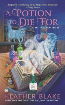 A Potion to Die for av Heather Blake (Heftet)