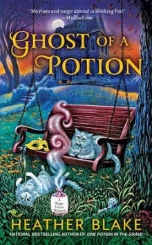 Ghost of a Potion av Heather Blake (Heftet)