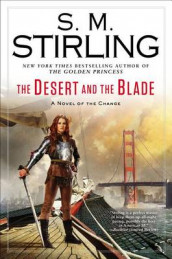 The Desert and the Blade av S M Stirling (Innbundet)