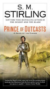 Prince of Outcasts av S. M. Stirling (Heftet)