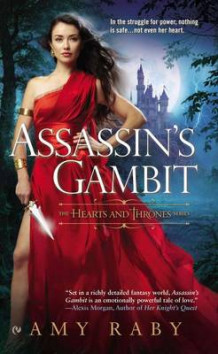 Assassin's Gambit: Hearts And Thrones Book 1 av Amy Raby (Heftet)