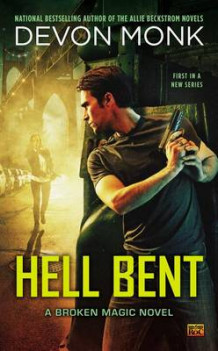 Hell Bent av Devon Monk (Heftet)