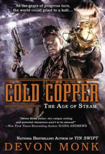 Cold Copper: The Age Of Steam Book 3 av Devon Monk (Heftet)