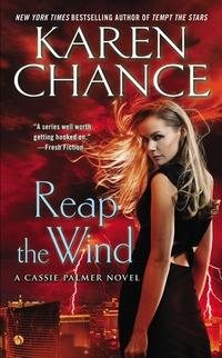 Reap the Wind av Karen Chance (Heftet)