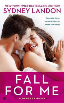 Fall For Me av Sydney Landon (Heftet)