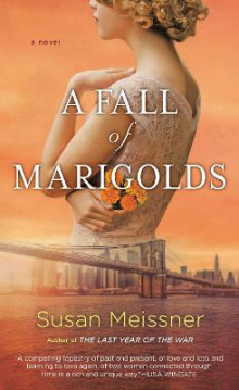 A fall of marigolds av Susan Meissner (Heftet)
