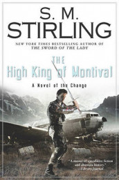 The High King of Montival av S. M. Stirling (Innbundet)