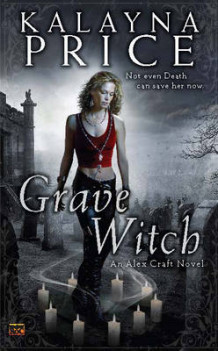 Grave Witch av Kalayna Price (Heftet)