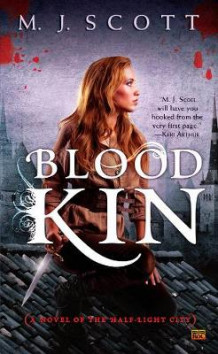 Blood Kin av M.J. Scott (Heftet)